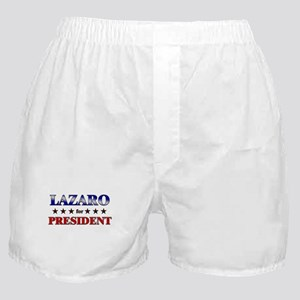 LAZARO for president Boxer Shorts