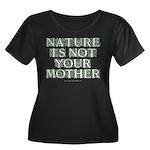 Mother Nature? Women's Plus Size Scoop Neck Dark T