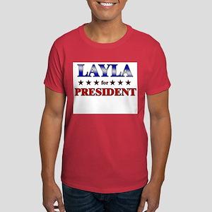 LAYLA for president Dark T-Shirt