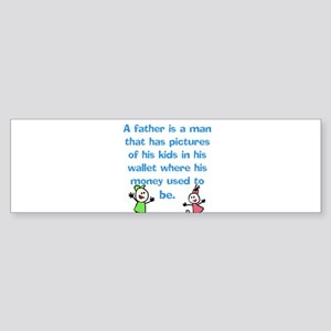 A Father is... Bumper Sticker