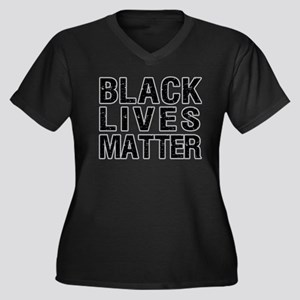 Black Lives Matter! Plus Size T-Shirt