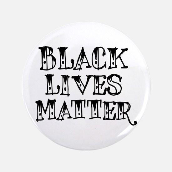 Black Lives Matter! Pin / Button