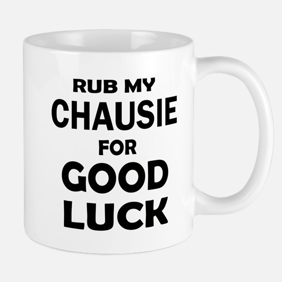 Rub my Chausie for good luck Mug