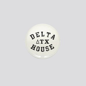 Delta House Mini Button