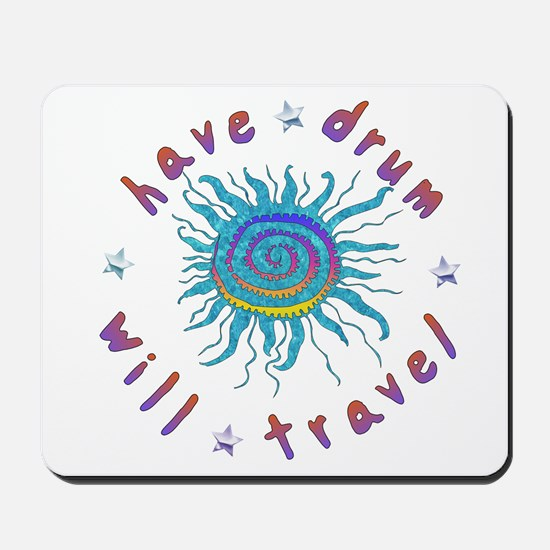 Have Drum Will Travel Mousepad