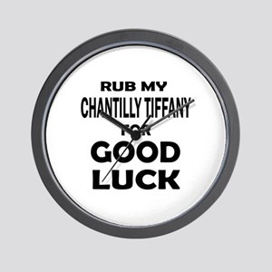 Rub my Chantilly Tiffany for good luck Wall Clock