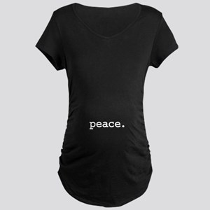 peace. Maternity Dark T-Shirt