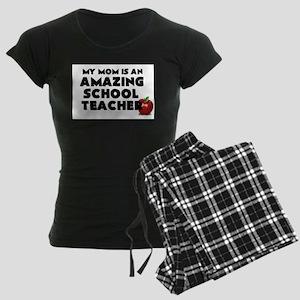 My Mom is an Amazing School Women's Dark Pajamas