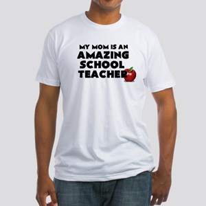 My Mom is an Amazing School Teacher T-Shirt