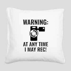 I May Rec Square Canvas Pillow