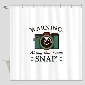 I May Snap Shower Curtain