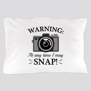 I May Snap Pillow Case