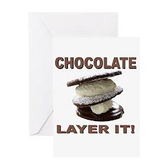 Chocolate Layer It Greeting Card