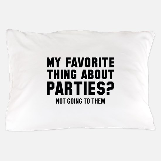 Not Going To Them Pillow Case