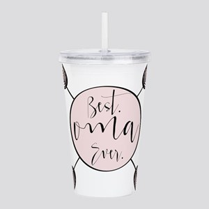 Best Oma Ever Acrylic Double-wall Tumbler