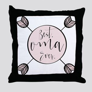 Best Oma Ever Throw Pillow