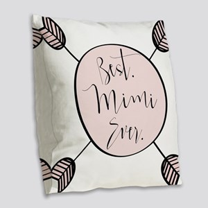 Best Mimi Ever Burlap Throw Pillow