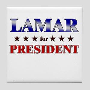 LAMAR for president Tile Coaster