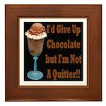 Chocolate Quitter 1 Framed Tile