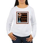 Chocolate Quitter 1 Women's Long Sleeve T-Shirt