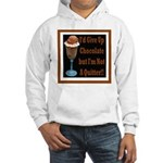 Chocolate Quitter 1 Hooded Sweatshirt