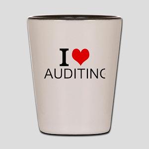 I Love Auditing Shot Glass