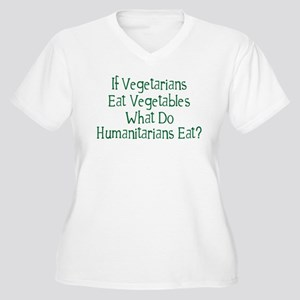 What Do Humanitarians Eat? Women's Plus Size V-Nec