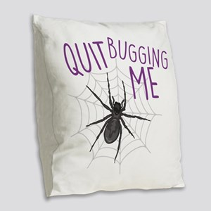 Bugging Me Burlap Throw Pillow