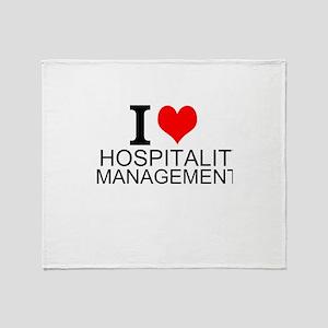 I Love Hospitality Management Throw Blanket
