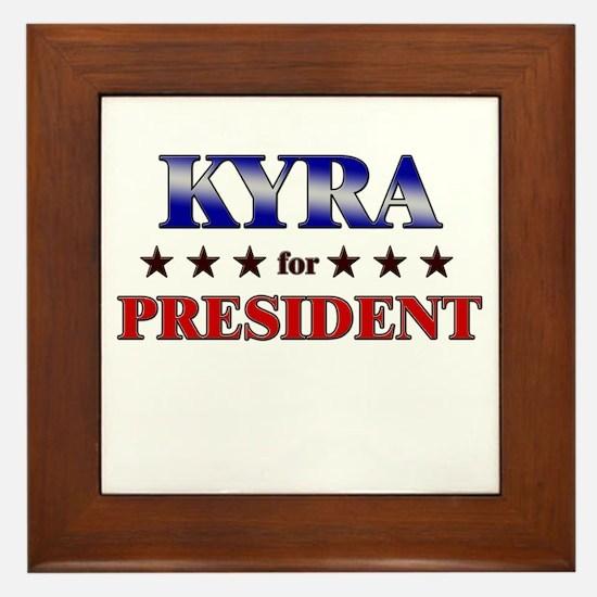 KYRA for president Framed Tile