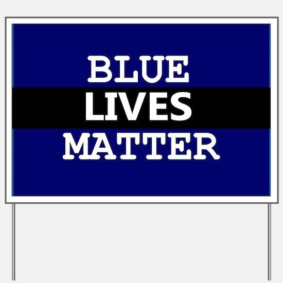 BLUE LIVES MATTER Yard Sign