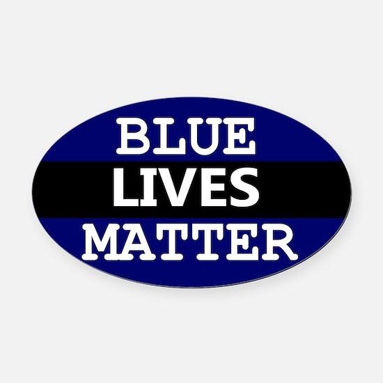 BLUE LIVES MATTER Oval Car Magnet