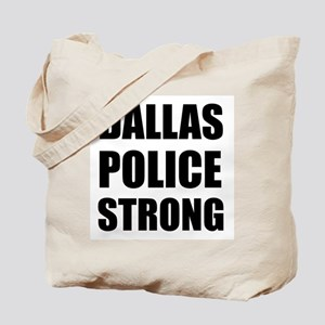 Dallas Police Strong Tote Bag