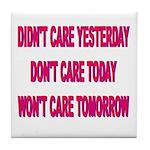 Don't Care! Tile Coaster