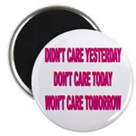 Don't Care! Magnet