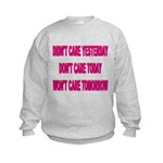 Don't Care! Kids Sweatshirt