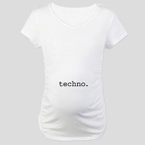 techno. Maternity T-Shirt