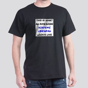 awesome academic librarian Dark T-Shirt