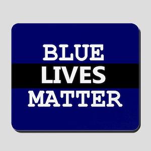BLUE LIVES MATTER Mousepad