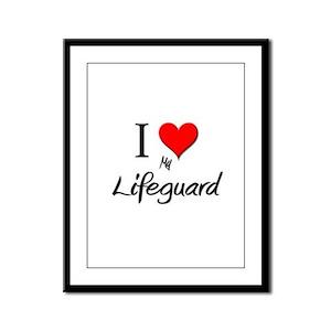 I Love My Lifeguard Framed Panel Print