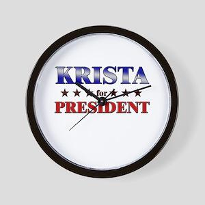 KRISTA for president Wall Clock