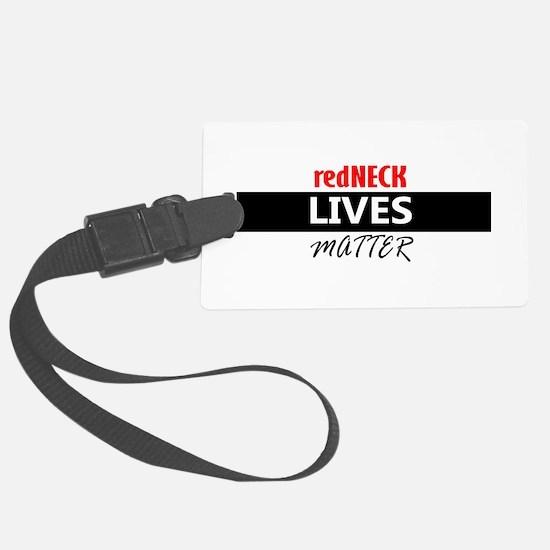 redNECK lives Matter Luggage Tag
