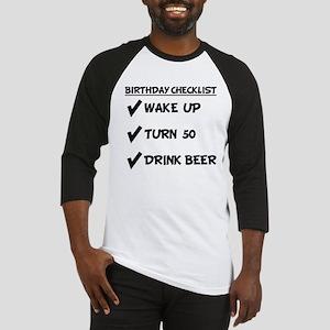 50th Birthday Checklist Drink Beer Baseball Jersey