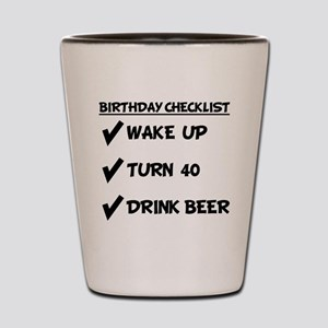 40th Birthday Checklist Drink Beer Shot Glass