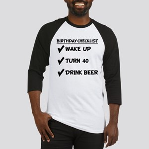 40th Birthday Checklist Drink Beer Baseball Jersey