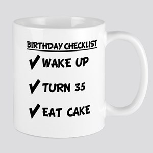 35th Birthday Checklist Eat Cake Mugs