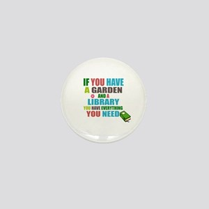 If you have a garden and a Library Mini Button