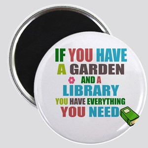 If you have a garden and a Library Magnets