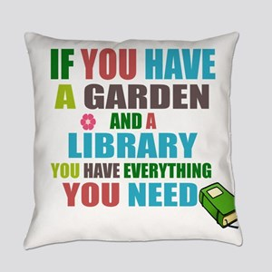 If you have a garden and a Library Everyday Pillow
