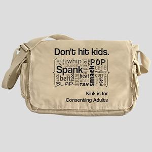 Don't Hit Kids - Kink Messenger Bag